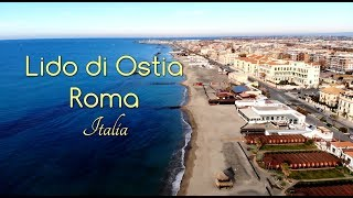 Let's Go To Italy. Lido Di Ostia, Rome 2019. Drone Video.