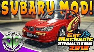 Car Mechanic Simulator 2018 : Subaru Impreza WRX STI Restoration! (PC Modded)