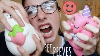 SQUISHY PET PEEVES!!! try to watch the whole video