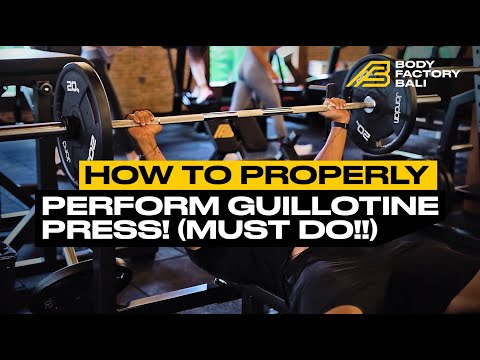 How To Properly Perform Guillotine Press! (Must do!!)