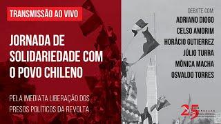 #aovivo | Jornada de Solidariedade com o povo Chileno