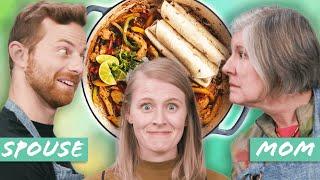 Chicken Fajita Cook-Off: Mom Vs. Spouse