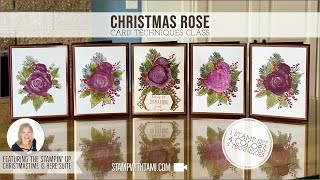 5 Different Card Techniques featuring the Stampin' Up Christmas Rose Stamp Set