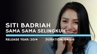 Gambar cover Siti Badriah - Sama Sama Selingkuh (Lyric)