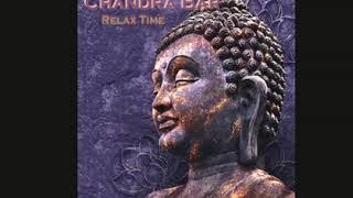 Chandra Bar | RELAX TIME 2018 | Chillout Lounge | (Buddha Bar Style)