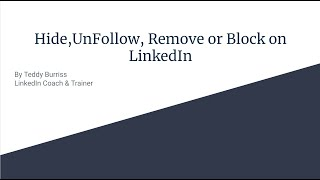 Hide, Unfollow, Remove or Block a LinkedIn Connection