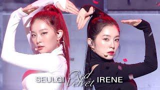Irene & Seulgi (Red Velvet) - Naughty [SBS Inkigayo Ep 1058]
