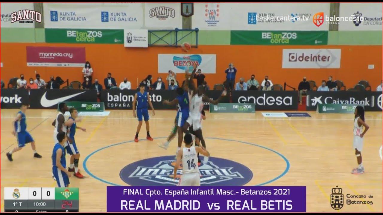 U14M -FINAL Cpto.España: REAL MADRID vs REAL BETIS. Cpto. Infantil masc. FEB-Betanzos 2021
