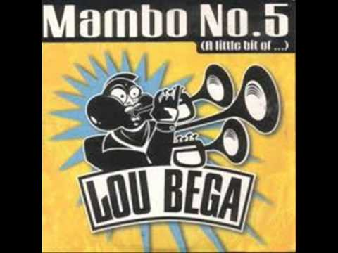 Mambo Number 5 (a little bit of...)by Lou Bega