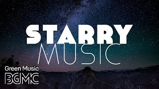 Mind Calming Night Stars Instrumental Music - Slow, Soothing and Relaxing Music for Sleep