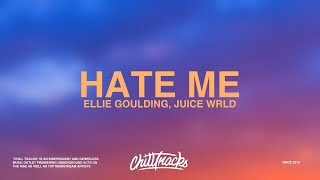 Ellie Goulding & Juice WRLD – Hate Me (Lyrics)
