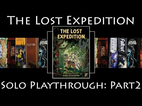 The Lost Expedition - Solo Playthrough Part 2