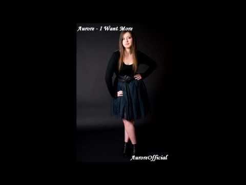 Aurore - I Want More