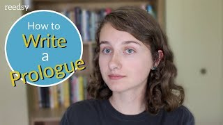 How to Write a Prologue (And Do You Need One?)