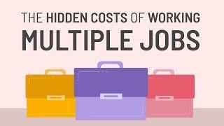 The Hidden Costs of Working Multiple Jobs