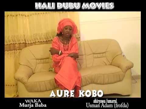 AURE KO BOKO WAKA WANNE YAFI (Hausa Songs / Hausa Films)