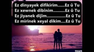 Kürtçe En Güzel Aşk Sözleri,Kürtçe Sevgiliye Sözler,Gotinê Evînê