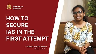 Safna Nazarudeen (Rank 45) talks about how she secured IAS in the first attempt itself | Fortune IAS