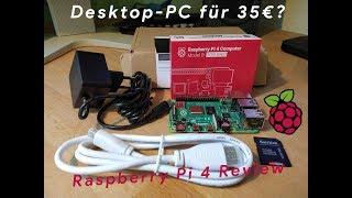 Büro-PC Für 35€? - Raspberry Pi 4 Review (Deutsch)