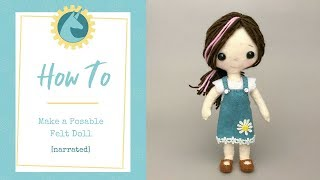 DIY Posable Felt Doll [narrated]