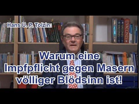 Hans U. P. Tolzin: Warum eine Impfpflicht gegen Masern völliger Blödsinn ist!