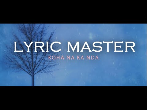 Lyric Master - Koha na ka nda