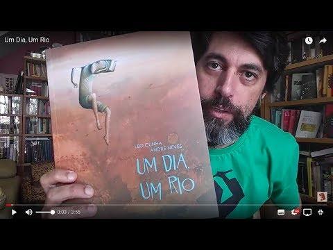 Um Dia, Um Rio - Leo Cunha e André Neves