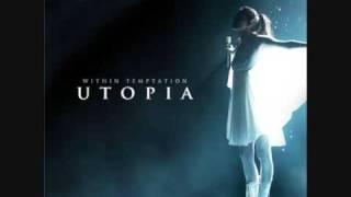 Utopia  - Within Temptation (feat Chris Jones)