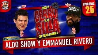 Desde El Cerro De La Silla Con Franco Escamilla / Aldo Show y Emmanuel Rivero