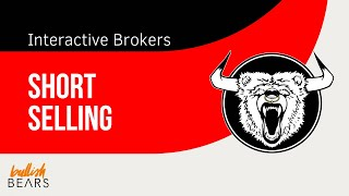 Interactive Brokers Short Selling Availability