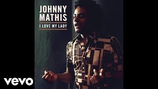 Johnny Mathis - Something to Sing About (Audio)