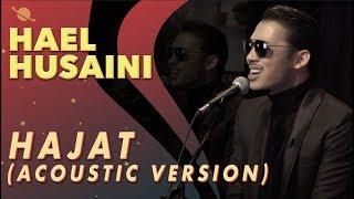 Hael Husaini   Hajat [Acoustic Version]