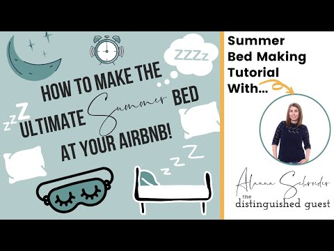 Summer Bed Making   Short Term Rental Owners   Airbnb Hosts   Managers   Increase Revenue