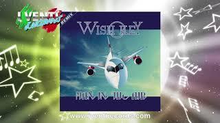 Wish Key -  Man In The Air ITALO DISCO 2018