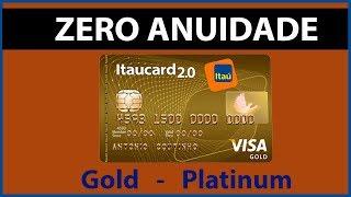Itaú anuncia anuidade ZERO em seus cartões GOLD E PLATINUM !!