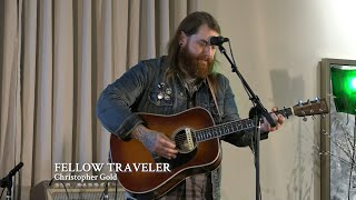"Christopher Gold | ""Fellow Traveler"""