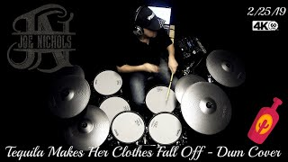 Joe Nichols - Tequila Makes Her Clothes Fall Off - Drum Cover (4K)
