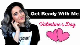 GET READY WITH ME - Valentine's day  ❤ Pregatiti-va cu mine, Machiaj, coafura si imbracaminte