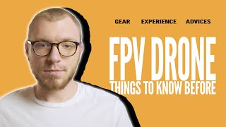 My experience with FPV DRONE