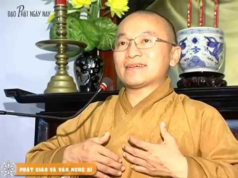 Phật giáo và văn nghệ sĩ (22/06/2008) Thích Nhật Từ