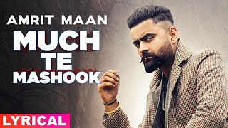 Muchh Te Mashook (Lyrical) | Amrit Maan | JSL | Latest Punjabi Songs 2020 | Speed Records