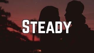 Bebe Rexha - Steady ft. Tory Lanez (Lyrics)