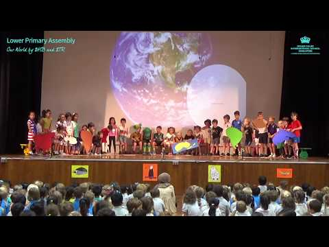 Lower Primary Assembly: Our World by 2HB and 2TR