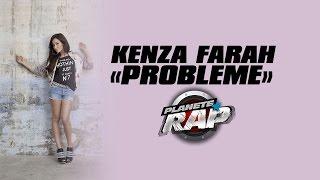 """Kenza Farah  """"Problèmes"""" en live #PlanèteRap"""