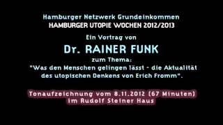 Dr. Rainer Funk bei den Hamburger Utopie-Wochen