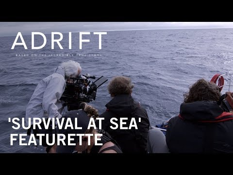 Adrift Adrift (2018) (Featurette 'Survival at Sea')