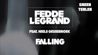 Fedde Le Grand Feat Niels Geusebroek Falling (Green Terlen Audio Edit)