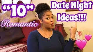 10 Romantic Date Night Ideas For Quality Couple Time