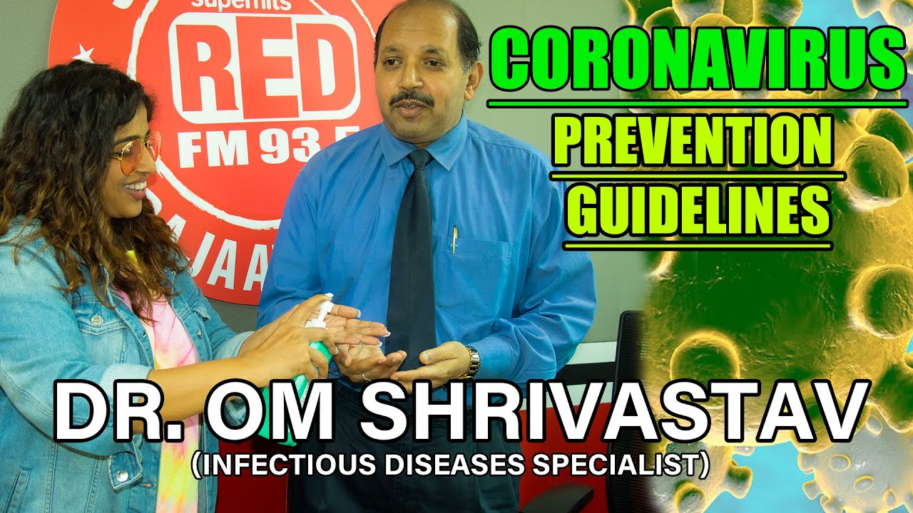 Coronavirus Prevention Guidelines -Dr. Om Shrivastav | Malishka
