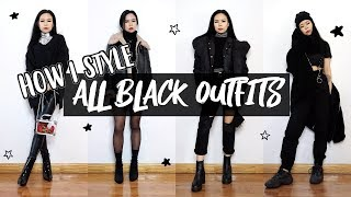 ALL BLACK OUTFITS // How I Style